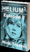 Helium3 Episode 2